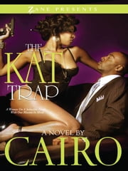 The Kat Trap - A Novel ebook by Cairo