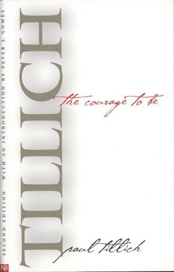 The Courage to Be: Second Edition ebook by Paul Tillich