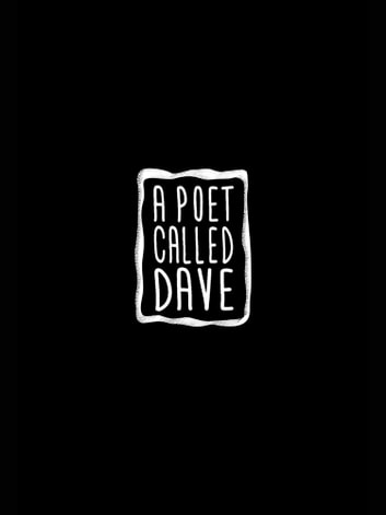 A Poet Called Dave ebook by Dave Viney