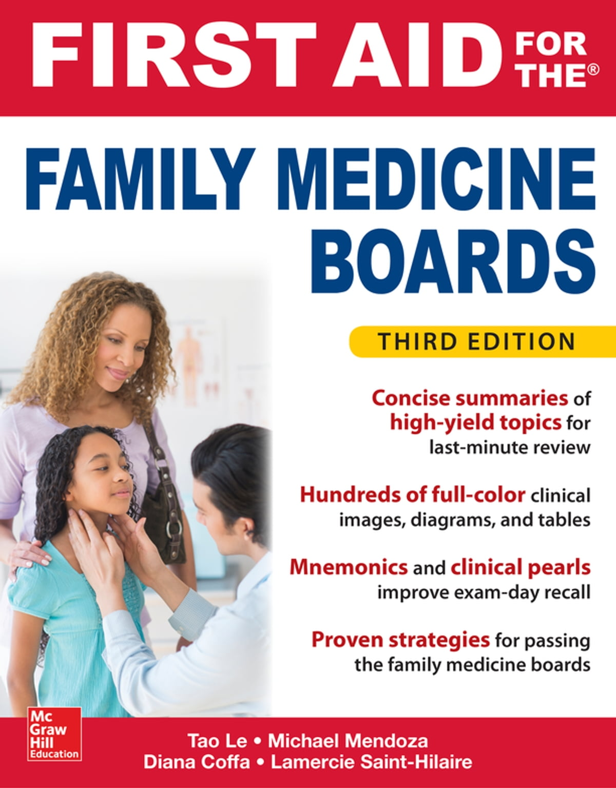 First Aid for the Family Medicine Boards, Third Edition eBook by Tao Le -  9781259835025 | Rakuten Kobo
