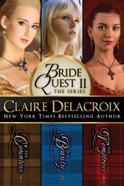 The Bride Quest II Boxed Set ebook by Claire Delacroix