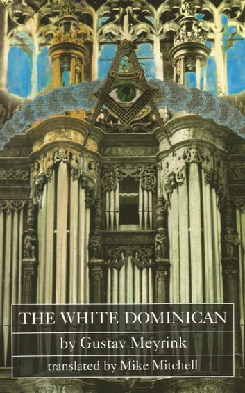 The White Dominican ebook by Gustav Meyrink