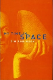 My Time in Space ebook by Tim Robinson