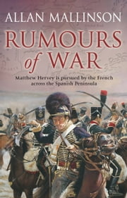 Rumours Of War - (Matthew Hervey Book 6) ebook by Allan Mallinson