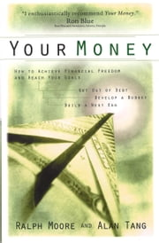 Your Money ebook by Ralph Moore,Alan Tang
