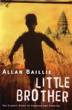 Little Brother ebook by Allan Baillie