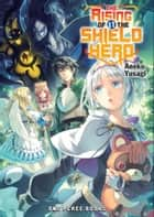 The Rising of the Shield Hero Volume 11 ebook by Aneko Yusagi
