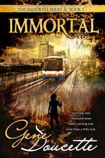 Immortal 電子書 by Gene Doucette