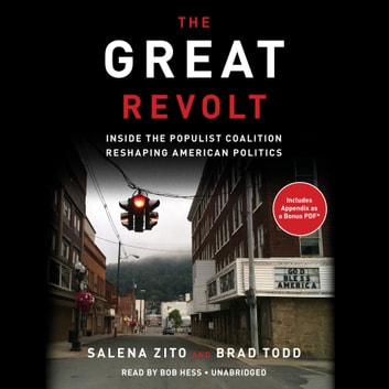 The Great Revolt - Inside the Populist Coalition Reshaping American Politics audiobook by Salena Zito,Brad Todd