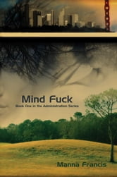 Mind Fuck ebook by Francis, Manna