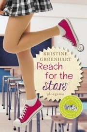 Reach for the stars ebook by Kristine Groenhart