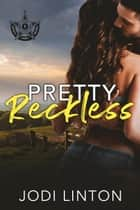 Pretty Reckless - Deputy Laney Briggs/ Texas Ranger, #1 eBook by Jodi Linton