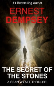 The Secret of the Stones ebook by Ernest Dempsey
