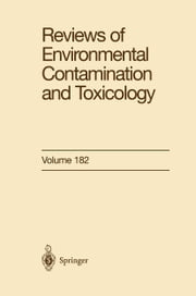 Reviews of Environmental Contamination and Toxicology ebook by