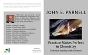 Practice Makes Perfect in Chemistry: Chemical Bonding with Answers ebook by John Parnell