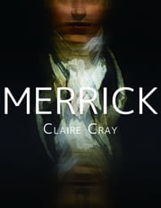 Merrick ebook by Claire Cray