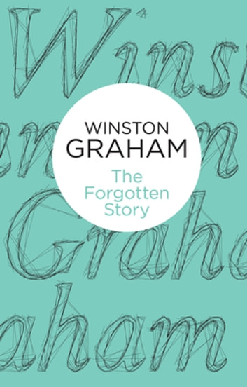 The Forgotten Story ebook by Winston Graham