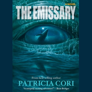 The Emissary - A Novel audiobook by Patricia Cori