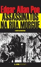 Assassinatos na Rua Morgue ebook by Edgar Allan Poe
