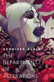 The Department of Alterations - A Tor.Com Original ebook by Gennifer Albin