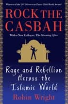 Rock the Casbah ebook by Robin Wright