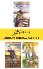 Harlequin Love Inspired January 2018 - Box Set 1 of 2 - An Amish Arrangement\Claiming Her Cowboy\Her Handyman Hero ebook by Jo Ann Brown, Tina Radcliffe, Lorraine Beatty