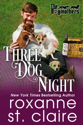 Three Dog Night ebooks by Roxanne St. Claire