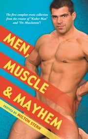 Men Muscle and Mayhem ebook by Milton Stern