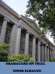 Obamacare on Trial ebook by Einer Elhauge