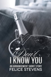 Don't I Know You - An Arrangement short story ebook by Felice Stevens