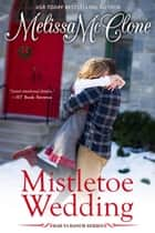 ebook Mistletoe Wedding de Melissa McClone