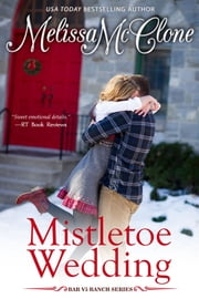 Mistletoe Wedding ebook by Melissa McClone