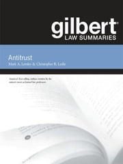 Gilbert Law Summaries on Antitrust, 11th ebook by Mark Lemley