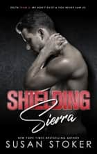Shielding Sierra ebooks by Susan Stoker