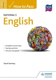 How to Pass National 5 English ebook by David Swinney