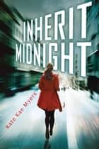 Inherit Midnight ebook by Kate Kae Myers