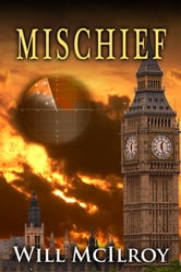 Mischief ebook by Will McIlroy