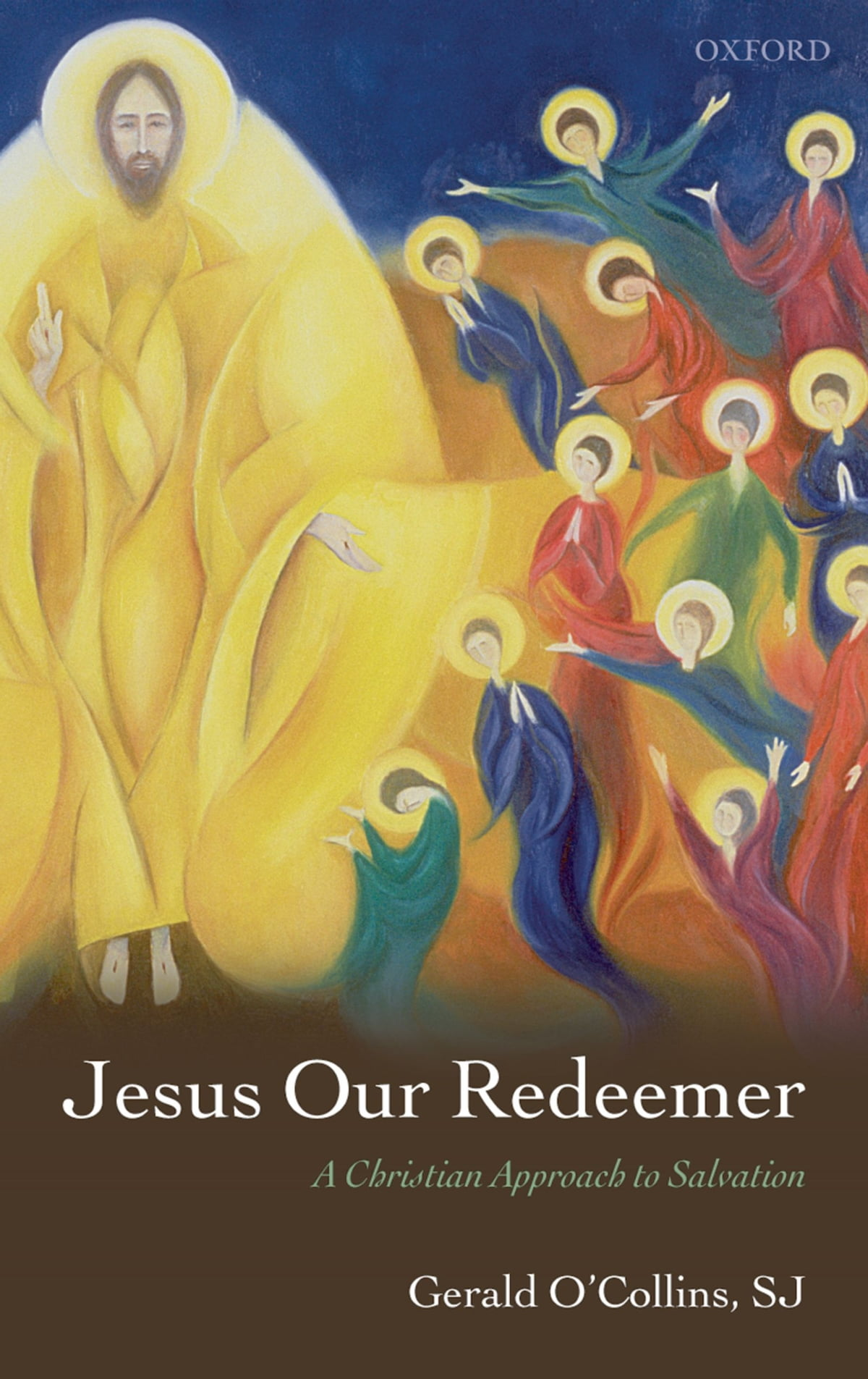 Jesus Our Redeemer Ebook By Gerald O Collins Sj