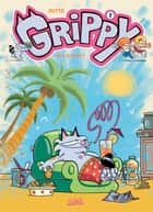 Grippy T02 - Est à fond ! ebook by Olivier Dutto