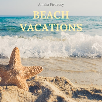 Beach Vacation ebook by Amalia Firdausy