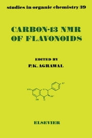 Carbon-13 NMR of Flavonoids ebook by Agrawal, P.K.