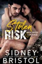 Stolen Risk ebook by Sidney Bristol