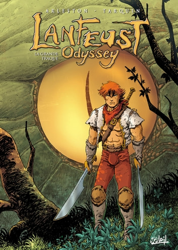 Lanfeust Odyssey T04 - La Grande Traque ebook by Didier Tarquin,Lyse,Christophe Arleston