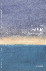Music: A Very Short Introduction ebook by Nicholas Cook