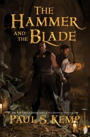 The Hammer and the Blade ebook by Paul Kemp