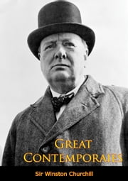 Great Contemporaries [Revised Edition] ebook by Sir Winston Churchill