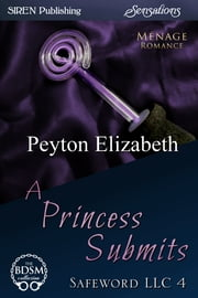 A Princess Submits ebook by Peyton Elizabeth
