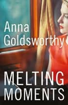 Melting Moments ebook by