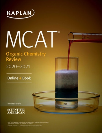 MCAT Organic Chemistry Review 2020-2021 - Online + Book ebook by Kaplan Test Prep