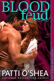 Blood Feud ebook by Patti O'Shea